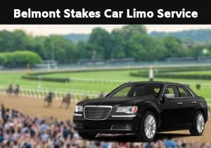 Belmont Stakes Car Limo Service