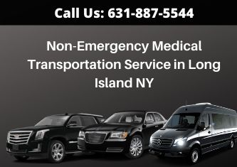 Non-emergency Medical Transportation Service in Long Island NY